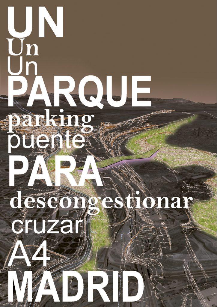 idoia otegui iotegui arquitectura aparcaXmadrid ayuntamiento madrid aparcamientos disuasorios trafico uah 13