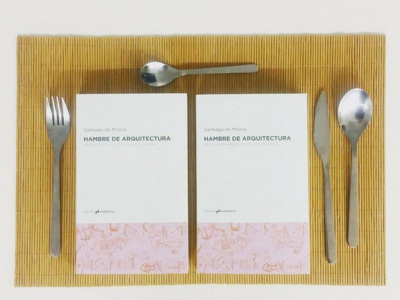 idoia otegui arquitectura presentacion libro hambre de arquitectura santiago de molina ediciones asimetricas la fabrica madrid 1
